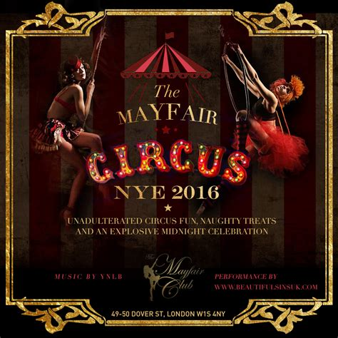 new year circus 2018 the mayfair circus new years 2016 the mayfair