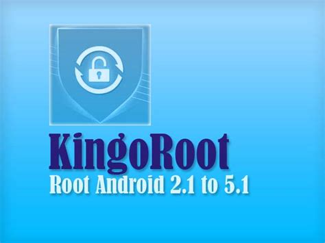 kingoroot apk kingoroot apk or pc best root apps