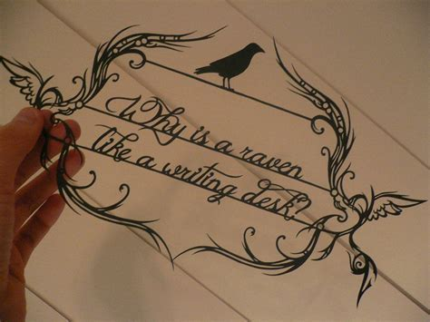 why is a raven like a writing desk tattoo papercut why is a like a writing desk by chunkyxd