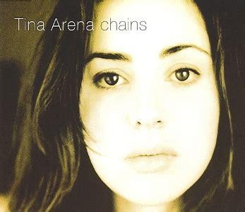 tina arena chains chains tina arena song