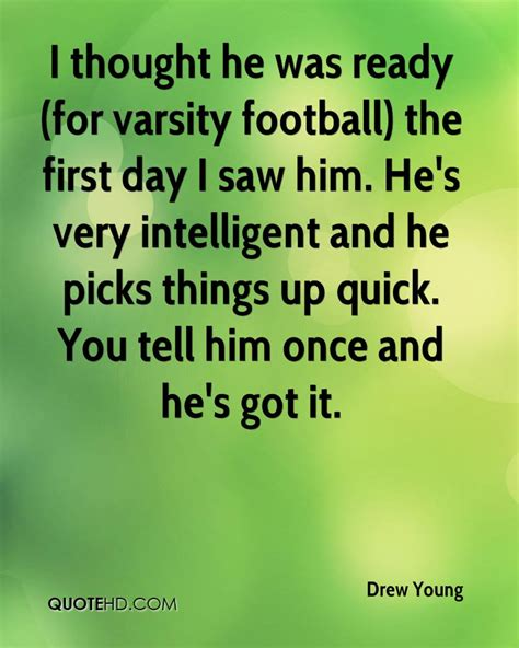 I Thought This Was A Football by Drew Quotes Quotehd