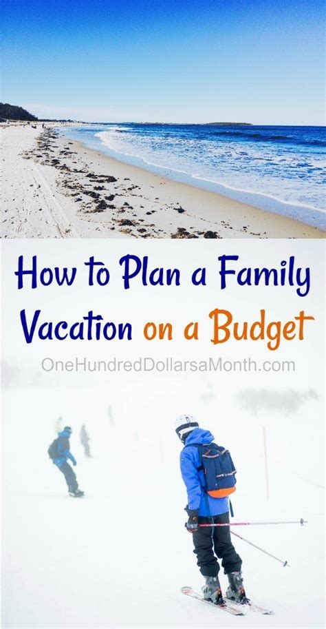 travel tips   plan  family vacation   budget