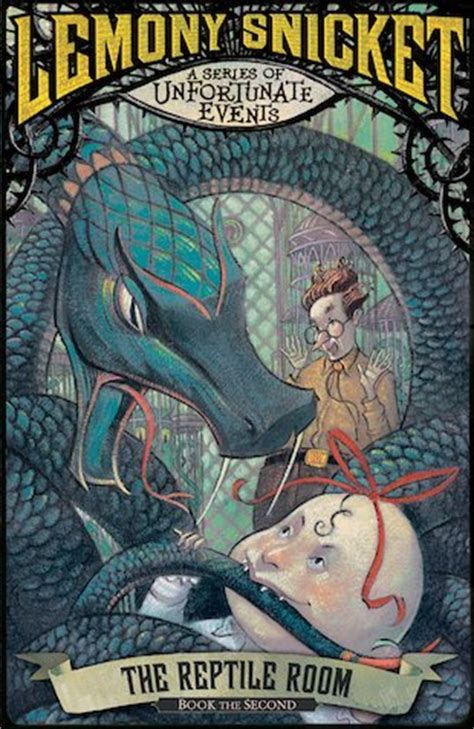 A Series Of Unfortunate Events The Reptile Room by A Series Of Unfortunate Events The Reptile Room
