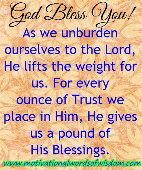 Brief Words Of Wisdom Motivational Words Of Wisdom God Lifts The Weight Of Our Burdens