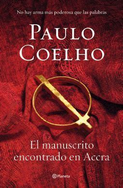 el manuscrito encontrado en 20 mejores libros de paulo coelho blog de jack moreno