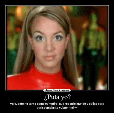 Puta Yo Puta Photo Picture Image And Wallpaper Download | puta yo puta photo picture image and wallpaper download