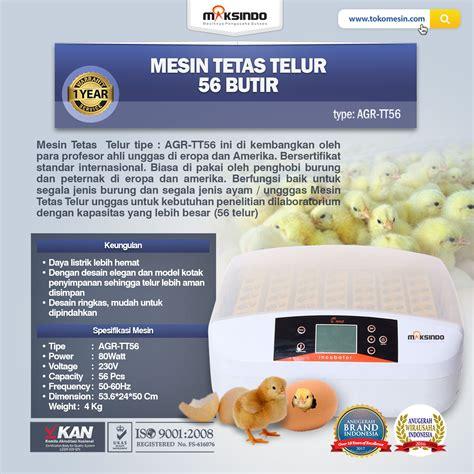 Harga Mesin Tetas Telur Ayam mesin penetas telur 56 butir agr tt56 agrowindo