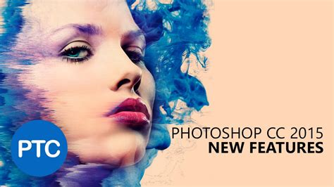 tutorial adobe photoshop cc 2015 extensive look at photoshop cc 2015 lensvid comlensvid com