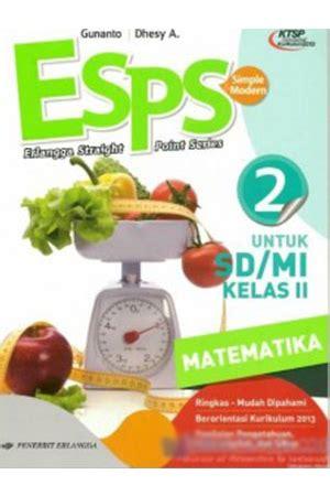 Psikologi Sosial Jilid Ii jual buku esps matematika sd ii jilid 2 ktsp k 2013