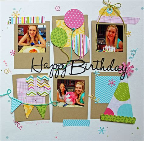 scrapbook layout ideas for birthday happy birthday scrapbook com birthday scrapbooking