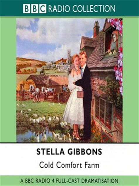 Cold Comfort Farm Book by Stella Gibbons 183 Overdrive Ebooks Audiobooks And