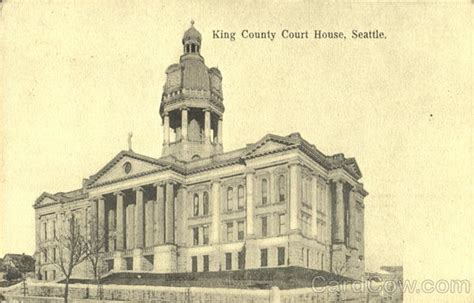 King County Washington Court Records King County Court House Seattle Wa