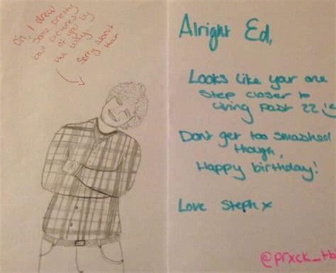 Ed Sheeran Birthday Card Prxck Tbh Ed Sheeran S 22nd Birthday Card Capital