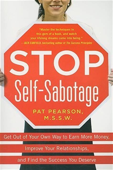 no complaints how to stop sabotaging your own books stop self sabotage get out of your own way to earn more