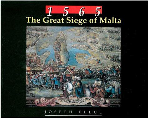 the great siege the great siege of malta history