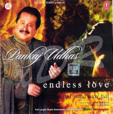 endless love film music movie duniya endless love pankaj udhas ghazal songs