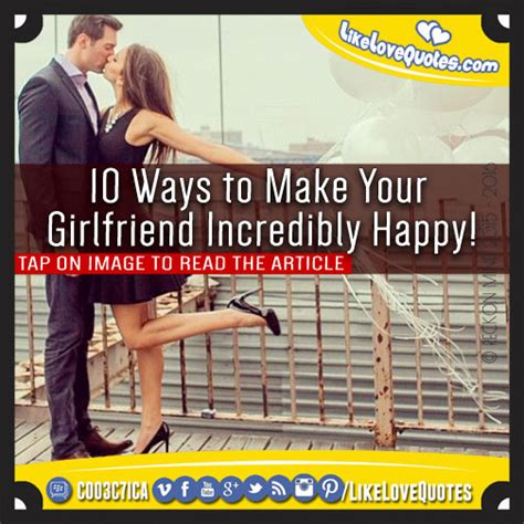 10 Ways To Build Your 10 Ways To Make Your Incredibly Happy Likelovequotes
