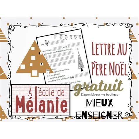 Exemple Lettre Au Pere Noel En Anglais Mod 232 Le De Lettre Au P 232 Re No 235 L