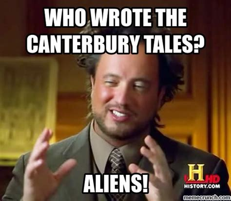 Who Meme - who wrote the canterbury tales