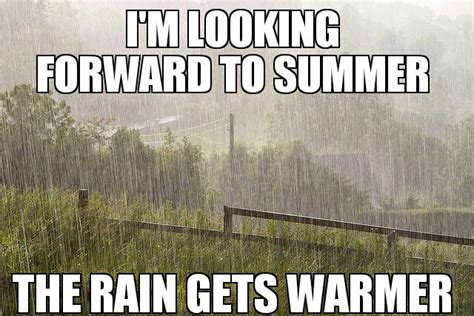 Funny Rain Memes - looking forward to summer in ireland weknowmemes