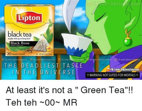 Teh Lipton Green Tea lipton memes of 2016 on sizzle bodies