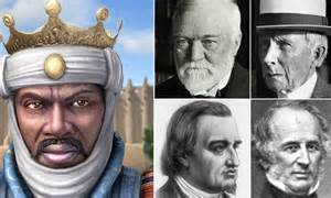 top 15 richest in history meet the 14th century king who was richest in the world of all time adjusted for