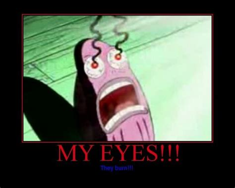 Meme Eyes - my eyes meme spongebob image memes at relatably com