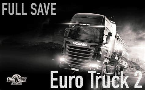 euro truck simulator  full save dosyasi