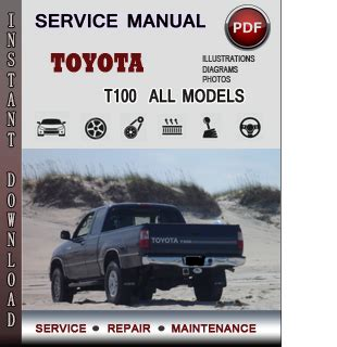 how to download repair manuals 1995 toyota t100 transmission control toyota t100 service repair manual download info service manuals