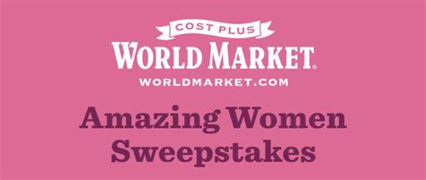 Women S World Sweepstakes - sweepstakeslovers daily cost plus world market tyson more