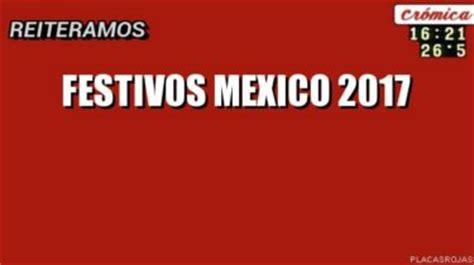 Dia Calendario Hoy Festivos Mexico 2017 La Economia De Hoy