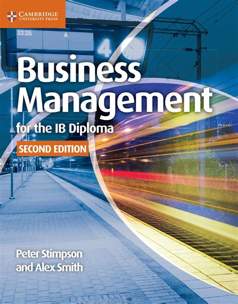 Buku Cambridge Business And Management For The Ib Diploma Coursebook business management for the ib diploma second edition by