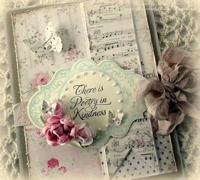 shabby chic there is sweet poetry in kindness card ideas poetry shabby chic and