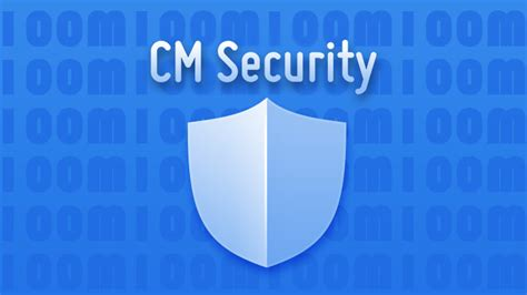 cm security android best free android antivirus apps for 2016