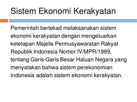 Ketetapan Ketetapan Majelis Permusyawaratan Rakyat Republik Indonesia sistem ekonomi indonesia