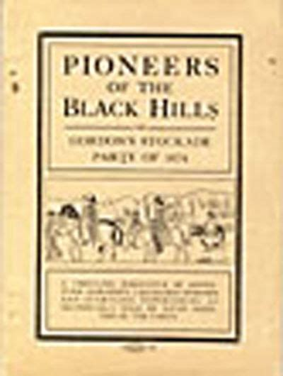 gordo a thrilling adventure pioneers of the black hills or gordon s stockade party of 1874 a thrilling narrative of