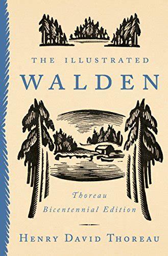 walden similar books the illustrated walden thoreau bicentennial edition
