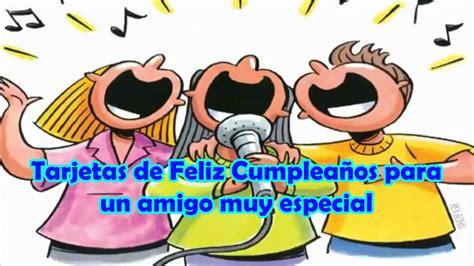 Imagenes De Feliz Cumpleaños Para Un Amiga Especial | tarjetas de feliz cumplea 241 os para un amigo muy especial