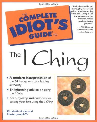 the complete i ching the complete idiot s guide to i ching 9780028639796 slugbooks