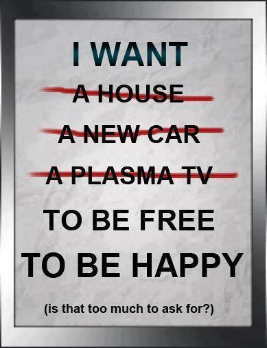 Be Free Be Happy Be I Want To Be Happy Quotes Simple Interesting