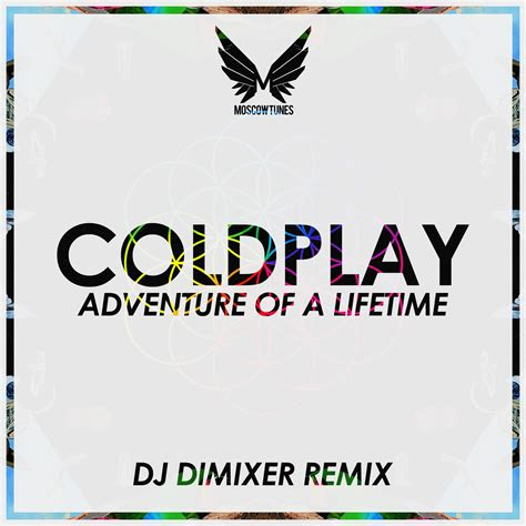 coldplay adventure of a lifetime mp3 coldplay adventure of a lifetime dj dimixer vocal mix