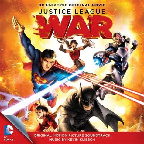 film justice league war film music site justice league war soundtrack kevin