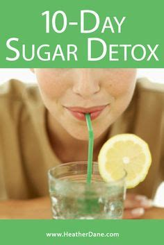 10 Day Sugar Detox by 1000 Ideas About Sugar Detox Plan On Detox
