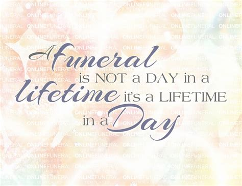 one is not a 10 funeral quotes to be used at loved one s eulogy
