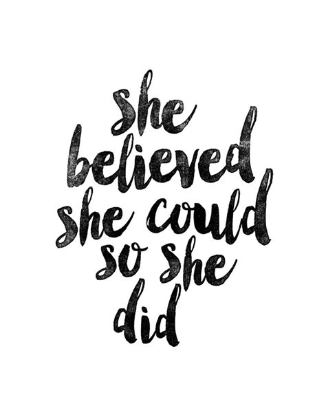 printable typography quotes she believed she could so she did black and white