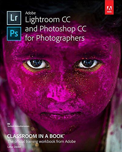 adobe photoshop cc classroom in a book 2018 release books bookler a course in photography digital 3rd edition
