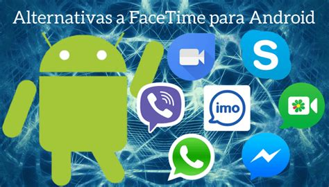 facetime android apk descargar facetime para android apk