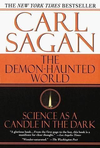 the demon in democracy carl sagan on humility science as a tool of democracy and the value of uncertainty brain