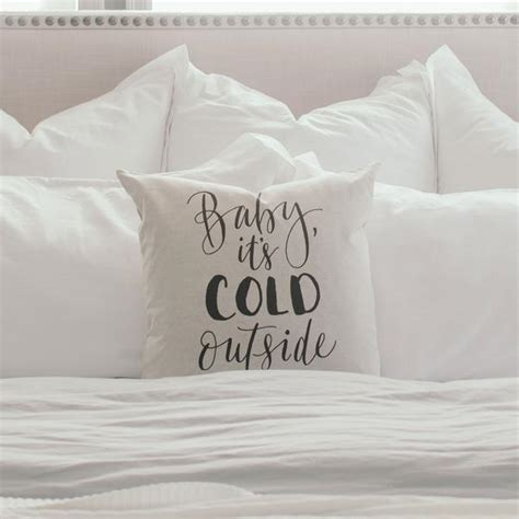 pillows that are always cold baby it s cold outside pillow cover design 2 linen and
