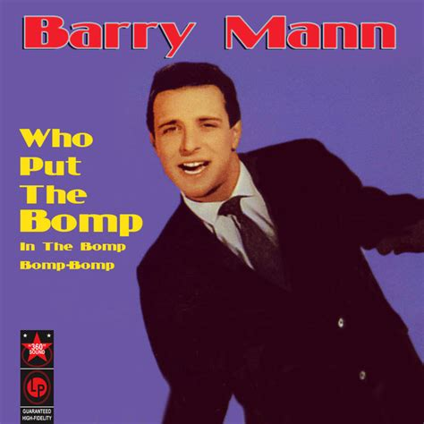 barry mann who put the bomp who put the bomp a song by barry mann on spotify